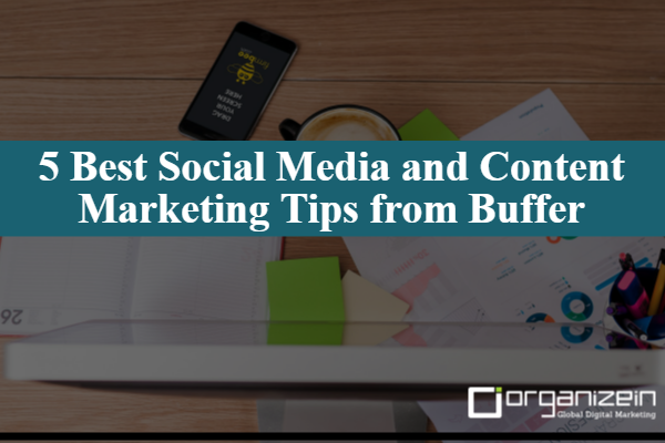 5-best-social-media-and-content-marketing-tips-from-buffer