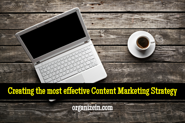 creating-the-most-effective-content-marketing-strategy